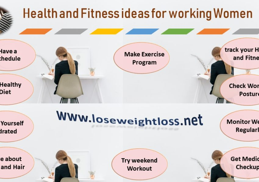 Health and Fitness ideas for working women