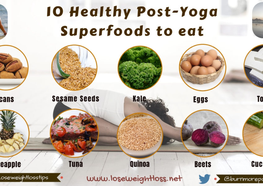 10 foods to eat after a yoga session