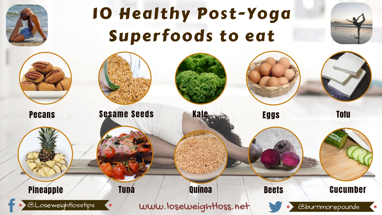 10 Best Post-Yoga Superfoods to eat