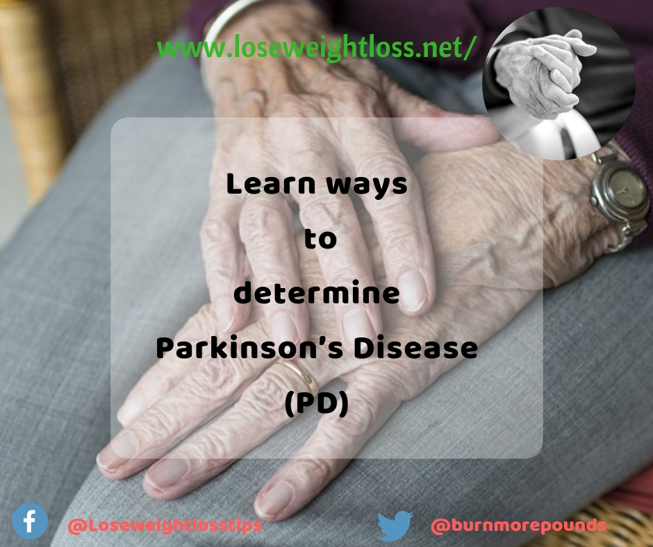 Learn ways to determine Parkinson's Disease