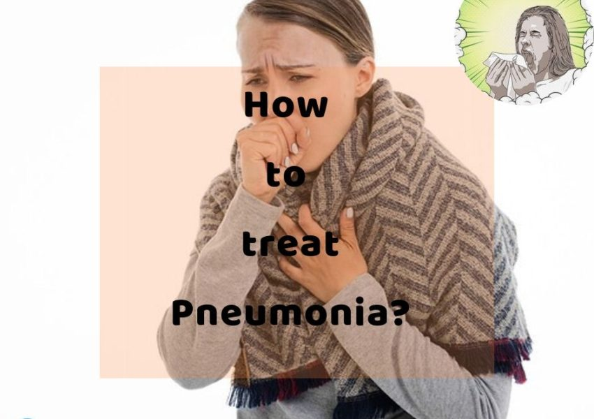 How to treat Pneumonia?