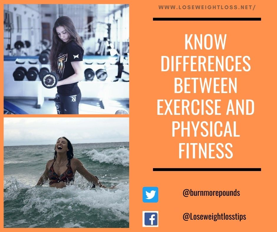 Differences between Exercise and Physical Fitness