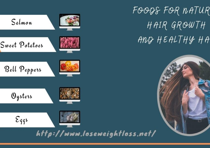 Foods for Natural Hair Growth and Healthy Hair